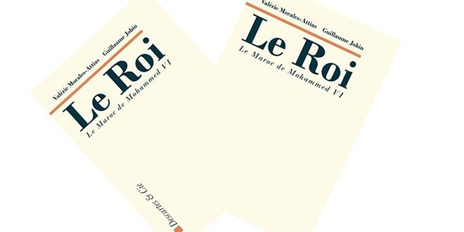 """""""Le Roi: le Maroc de Mohammed VI"""", nouveau livre de Valérie Morales-Attias et Guillaume Jobin"""