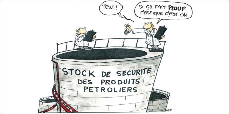 Produits pétroliers: Les stocks de sécurité jamais atteints