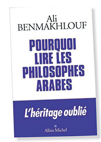 ali_benmakhlouf_pourquoi_lire_les_philo_arables.jpg